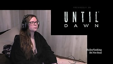 BBW Nerdy Gamer Girl Plays Until Dawn Part 9