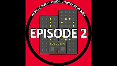 Yucky Actions and Almost Dying in Building 13 - Audio Podcast
