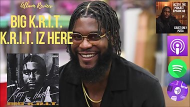 Album Review: Big K.R.I.T. - K.R.I.T. Iz Here  1423tv: The Podcast