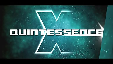 QUINTESSENCE X - PMV - INTRO